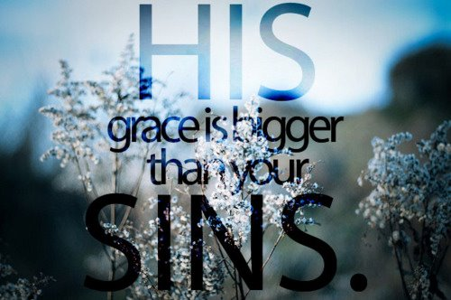 Grace Bigger Than Your Sins